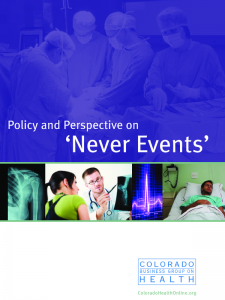 "Colorado Business Group on Health: ""Policy and Perspective on 'Never Events'"""